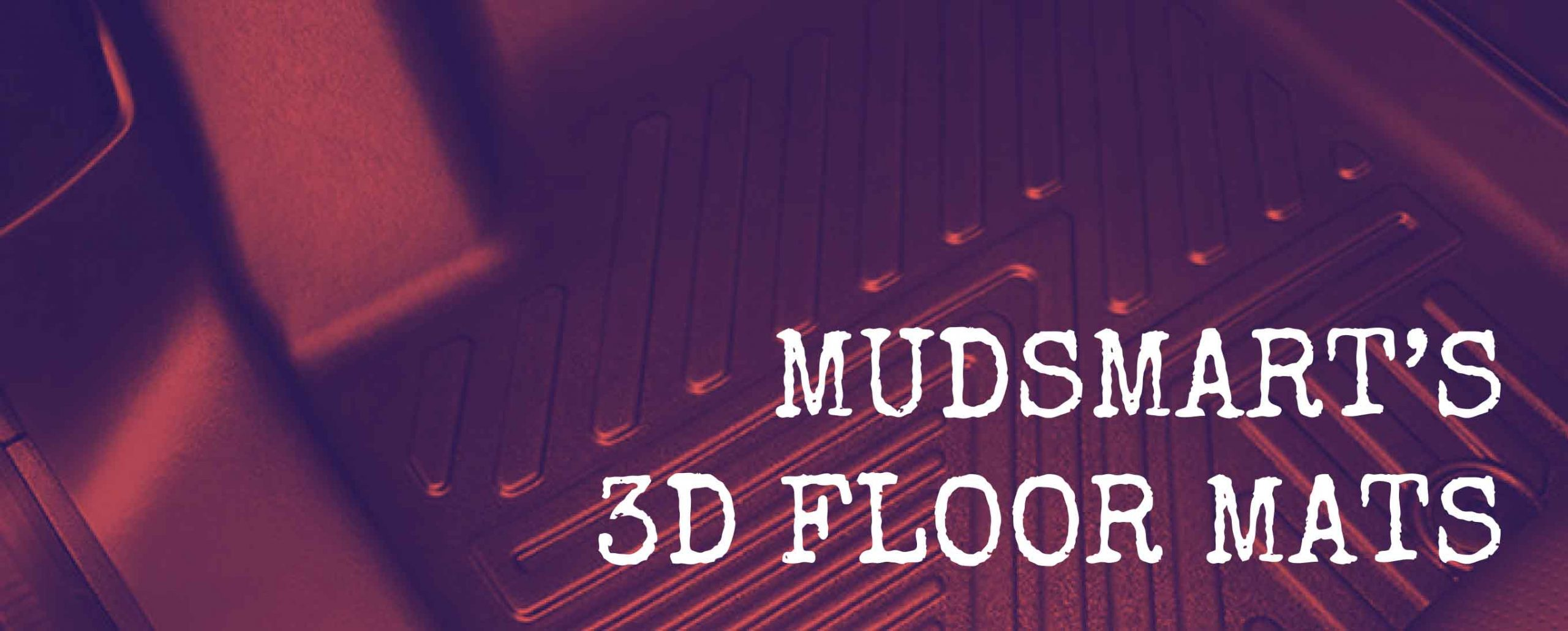 What You Should Know About MudSmart's 3D Floor Mats - MudSmart